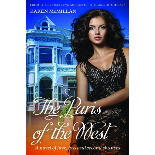 The Paris of the West by Karen McMillan