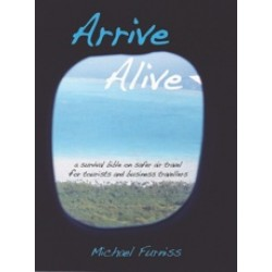 Arrive Alive by Michael Furniss