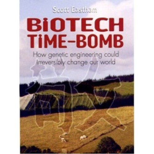 Biotech Time-Bomb by Scott Eastham