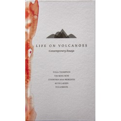 Life On Volcanoes : Contemporary Essays Edited by Janet McAllister