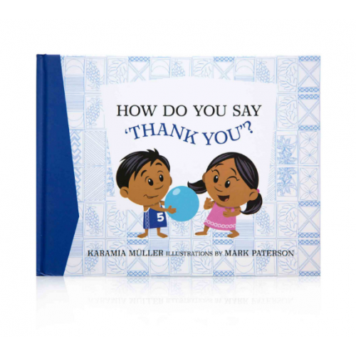 How Do You Say Thank You? by Karamia Muller and Mark Peterson