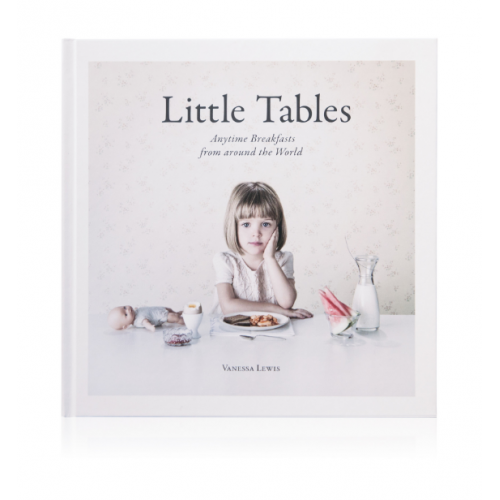 Little Tables: Anytime Breakfasts from around the World by Vanessa Lewis