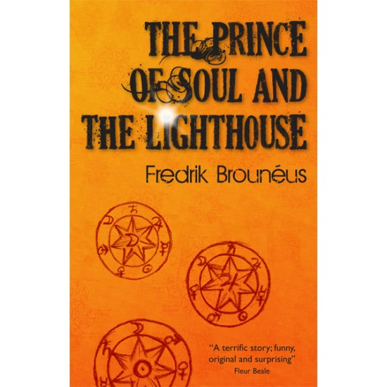 The Prince of Soul and the Lighthouse by Fredrik Brouneus