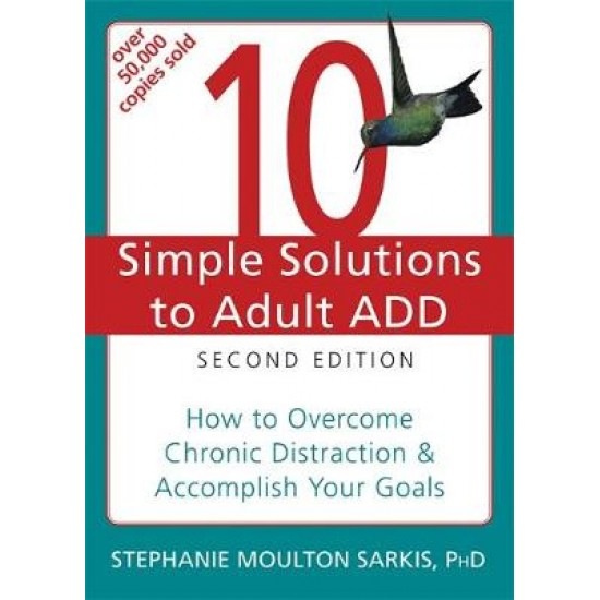 10 Simple Solutions to Adult ADD, Second Edition