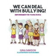 We Can Deal With Bullying