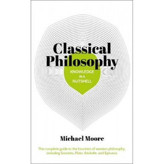 Knowledge in a Nutshell: Classical Philosophy