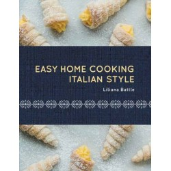 Easy Home Cooking: Italian Style