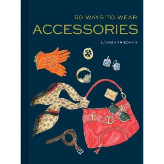 50 Ways to Wear Accessories