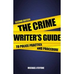 Crime Writers Guide to Police Pr
