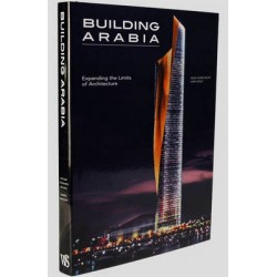 Building Arabia: Expanding the Limits of Architecture