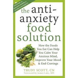 Anti-Anxiety Food Solution