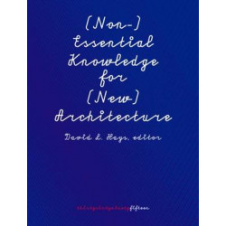 (Non-)Essential Knowledge for (New) Architects