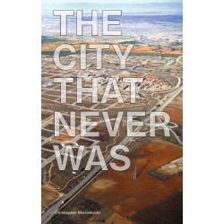City That Never Was