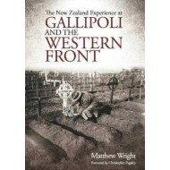 NEW ZEALAND EXPERIENCE AT GALLIPOLI AND THE WESTERN FRONT
