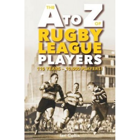 A To Z of Rugby League Players