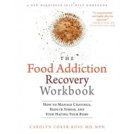 Food Addiction Recovery Workbook