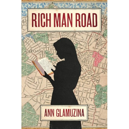 Rich Man Road by Ann Glamuzina