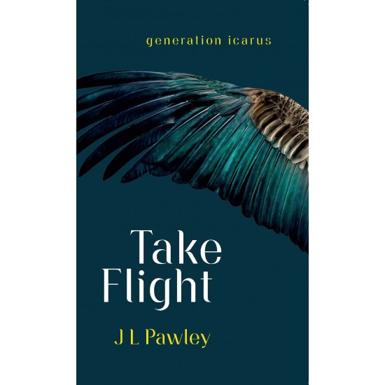 Take Flight by JL Pawley